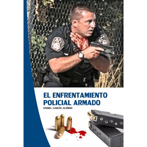 El Enfrentamiento Policial Armado