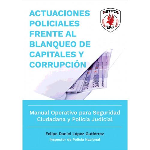 Actuaciones Policiales Frente a Blanqueo de Capitales y Corrupción